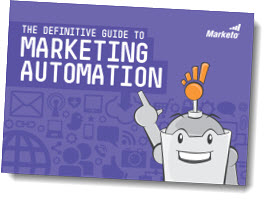 Marketo Definitive Guide to Marketing Automation